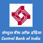 सेंट्रल बैंक ऑफ इंडिया (Central Bank of India) मध्ये विविध पदांची भरती